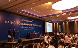Đại hội cổ đông Eximbank 2017: Nhiều nội dung quan trọng được rút trước giờ G