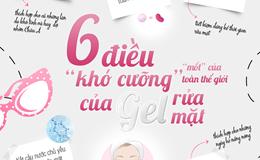 Inforgraphic: 6 lý do khiến gel rửa mặt trở thành xu hướng làm đẹp mới