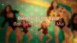 Điểm lại 15 MV Vpop đình đám nhất năm Ất Mùi - Video