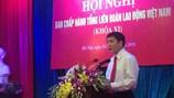 Tóm tắt quá trình công tác của đồng chí Bùi Văn Cường  - Chủ tịch Tổng LĐLĐVN khóa XI, nhiệm kỳ 2013-2018