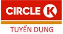 Hệ Thống Cửa Hàng Circle K Tuyển Dụng Nhân Viên Tháng 3/2017 (HN)