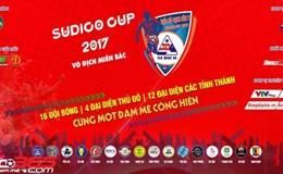 """Ra mắt giải """"phủi"""" vô địch miền Bắc Sudico Cup 2017"""