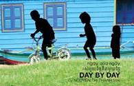 """Những cuộc đời sống """"Ngày qua ngày"""""""