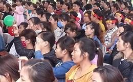 Tưng bừng Ngày hội Công nhân Lao động KCN tỉnh Hải Dương
