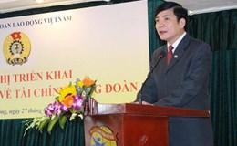 Tổng LĐLĐ Việt Nam: Tập huấn một số quy định về tài chính Công đoàn