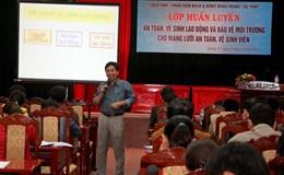 LĐLĐ tỉnh Quảng Trị: Nâng cao kiến thức, kỹ năng cho mạng lưới an toàn vệ sinh viên