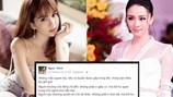 """Sao Việt thông cảm, Ngọc Trinh """"nhìn gương"""" Hoa hậu Phương Nga để chọn đàn ông"""