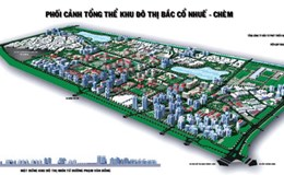 """Khu vực Bắc Cổ Nhuế - Chèm được """"duyệt"""" điều chỉnh quy hoạch"""