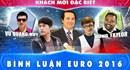 Hấp dẫn Euro 2016 ngày hôm nay 30.6: Quyết chiến Ba Lan, Bồ Đào Nha dùng lối chơi cứng rắn