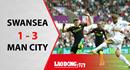 Thắng dễ Swansea 3 - 1, Man City giành trọn 18 điểm sau 6 vòng