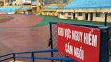 Khán đài sân Hàng Đẫy cảnh báo nguy hiểm trước thềm VCK U.19 Đông Nam Á