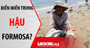 Nóng 24h: Biển miền Trung hậu Formosa?