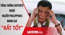 """Tổng thống Duterte được người Philippines đánh giá """"rất tốt"""" nóng nhất hôm nay"""
