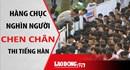 Nóng nhất 24H: Hàng chục nghìn người chen chân thi tiếng Hàn