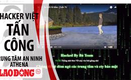 Nghi ngờ hacker Việt tấn công Trung tâm an ninh mạng Athena