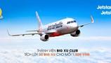Jetstar Pacific hợp tác cùng Big C thưởng điểm cho khách hàng