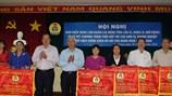 LĐLĐ tỉnh An Giang:  Tiếp tục đẩy mạnh hoạt động vì lợi ích đoàn viên