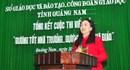 """Công đoàn giáo dục tỉnh Quảng Nam: Tổng kết cuộc thi viết về  """"Gương tốt nhà trường - Gương sáng nhà giáo"""""""