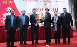 Chuẩn bị cho bước phát triển mới của tổ chức Công đoàn Việt Nam