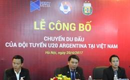 U.20 Argentina sang Việt Nam: Không phải chuyến tiện đường ghé qua
